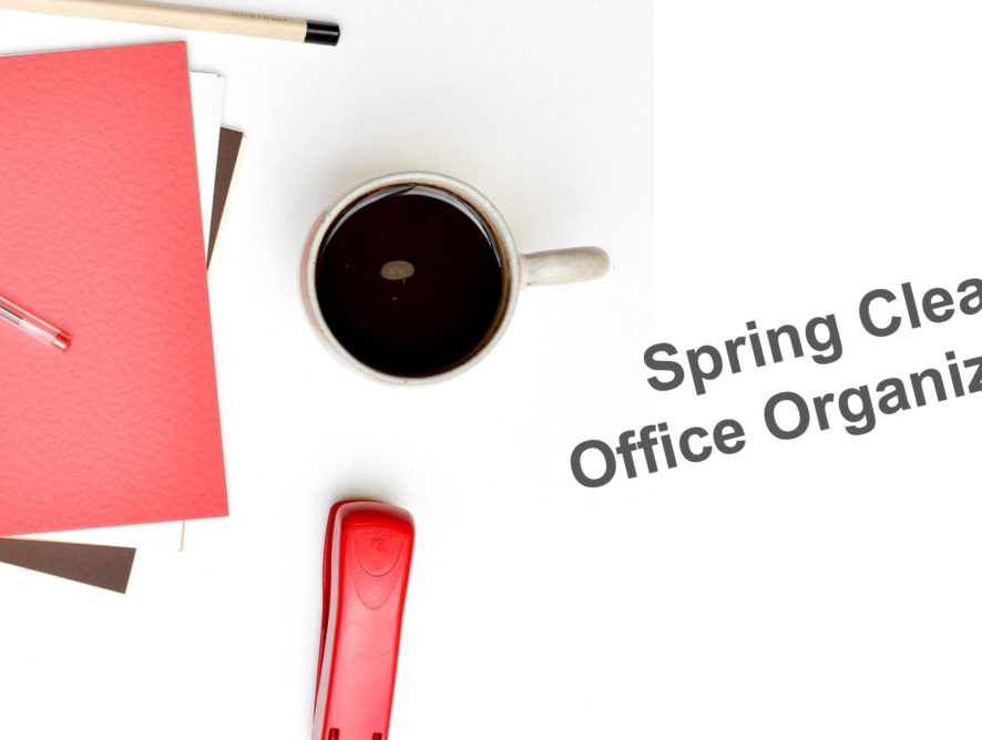 It's Time to Spring Clean Your Work Space!
